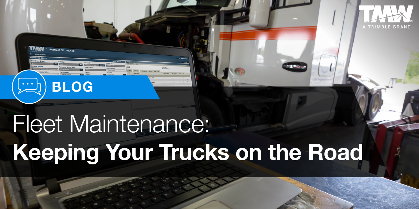 Fleet Maintenance: Keeping your Trucks on the Road